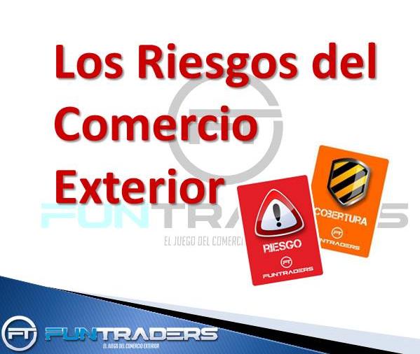 Riesgos del Comercio Exterior Funtraders